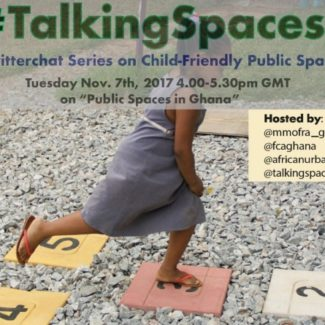 Join the #TalkingSpaces Twitter Discussions on Child-Friendly Public Spaces