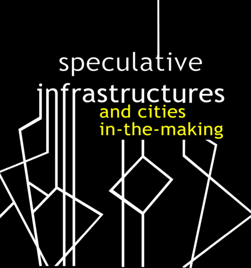 'Speculative infrastructures' at the urban margins